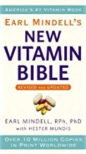 Dr. Earl Mindell's New Vitamin Bible